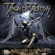 CD cover-art Dawn of Destiny, Rebellion In Heaven, Germany Rock music band